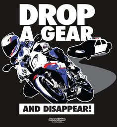 Drop A Gear T-Shirt by SportBike T-Shirts Store. Now Shipping!