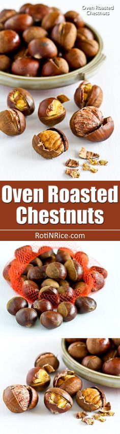 If you have never eaten Oven Roasted Chestnuts, it is time to give them a try. They are sweet, nutty, and perfect for the holidays. | http://RotiNRice.com