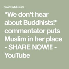 """""""We don't hear about Buddhists!"""" commentator puts Muslim in her place - SHARE NOW!!! - YouTube"""