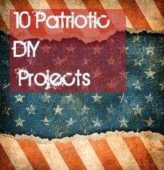 10 Patriotic DIY Projects