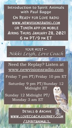 Airing Thurs January 28, 2021 at 9 pm ET/6 pm PT on www.newvisiosnradio.com. An Introduction to Spirit Animals on Ready for Love Radio. We're going to learn shaman wisdom from my long time friend Paul Bagge. Full details on www.readyforloveradio.com/spiritanimals Love Radio, Ready For Love, Long Time Friends, January 28, Spirit Animal, Wisdom, Animals, Women, Animales