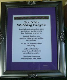 Scottish Wedding Prayer I Want This To Be Part Of The Ceremony