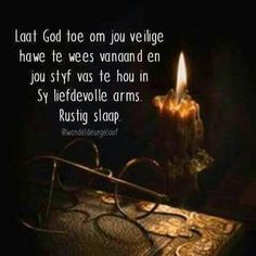 Goeie Nag, Afrikaans Quotes, Good Night Quotes