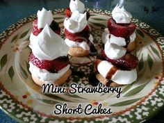 Mini Strawberry Short Cakes    •sliced strawberries •whipped topping •vanilla wafers •chocolate syrup  or an other toppings you would like, nuts, other fruit etc.   Just layer the ingredients in any order you would like starting with the vanilla wafers.   Low calorie. Yum  Please COMMENT & SHARE MY posts! My recipes and posts aren't being seen lately, so I need your help!! Thanks!  For more Awesome Recipes and Weight Loss Support Please Join my Group!  ...
