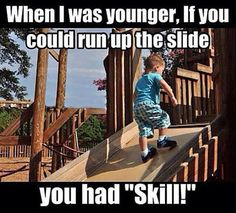 If you could run up the slide…