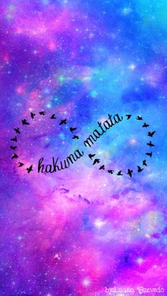 Hakuna Matata. Free birds infinitely. Colorful galaxy