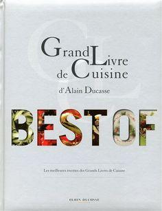 Alain Ducasse Grand Livre de Cuisine  #queroserchef #alainducasse