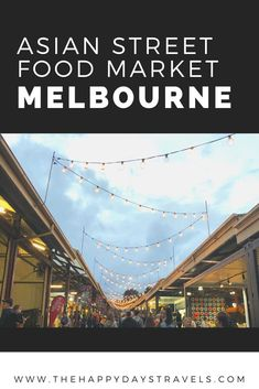 Melbourne's Queen Victoria Market held a special event called Hawker 88 Night Market celebrating eve - Food: Veggie tables Travel Goals, Travel Advice, Travel Guides, Travel Tips, Travel Around The World, Around The Worlds, Sydney, Queen Victoria Market, Street Food Market