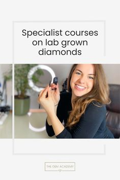 The Ultimate Course on Laboratory-Grown Diamonds. Become an expert on Lab Grown Diamonds! Julia Griffith, The Gem Academy Ways Of Learning, Learning Styles, Student Login, Education Sites, Staff Training, Lab Created Diamonds, Fast Growing, Small Businesses, Promotion