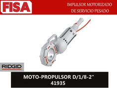 "MOTO- PROPULSOR D/1/8-2"" 41935. Impulsor motorizado de servicio pesado- FERRETERIA INDUSTRIAL -FISA S.A.S Carrera 25 # 17 - 64 Teléfono: 201 05 55 www.fisa.com.co/ Twitter:@FISA_Colombia Facebook: Ferreteria Industrial FISA Colombia"