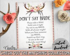 Antlers Flowers Bohemian Bridal Shower Don't Say Bride in Gray and Pink, please take a ring, deer horns, printables, prints, pdf jpg - MVR4R - Digital Product bridal shower wedding bride to be bridesmaids