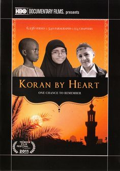 Koran by Heart: One Chance to Remember (film)  by Greg Barker