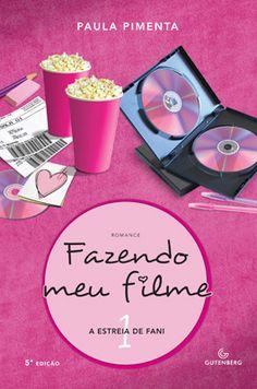 Fazendo Meu Filme (Série) - Paula Pimenta