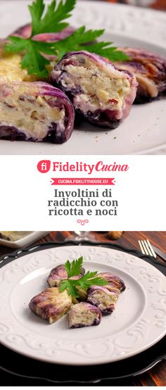 Radicchio rolls with ricotta and walnuts - My Shop Ricotta, Vegetable Lunch, Rainbow Pasta, Zucchini Lasagna, Food Humor, Antipasto, Cooker Recipes, Wine Recipes, Food And Drink