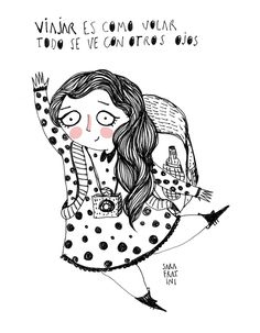 Para ver con ojos diferentes el mundo ¡viaja! - Sara Fratini