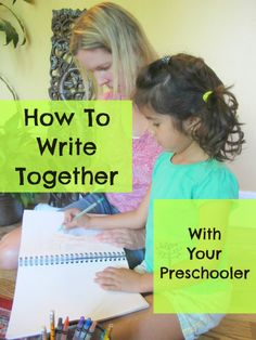 how to write together with your #preschooler? #literacy