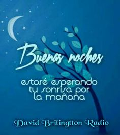 Buenas noches,estare esperando tu sonrisa por la mañana ~ Radio Palomo