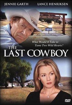 Hallmark the last cowboy 2017 dvdripeng Hallmark Christmas Movies, Hallmark Movies, Love Movie, Movie Tv, Movies Showing, Movies And Tv Shows, Lance Henriksen, Horse Movies, Jennie Garth