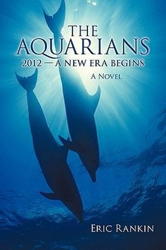The Aquarians: 2012 - A New Era Begins by Eric Rankin - According to the ancient Mayan calendar, time as we know it will stop on December 21st, 2012. But what does this actually mean? Rebecca Larson, senior dolphin behaviorist at SeaWorld, San Diego, has a theory. She believes that the cooperative way dolphins live is the very reason they have thrived on earth for millions of years. What's more, she sees the end of the Mayan calendar as a moment when humans may truly begin to integrate..