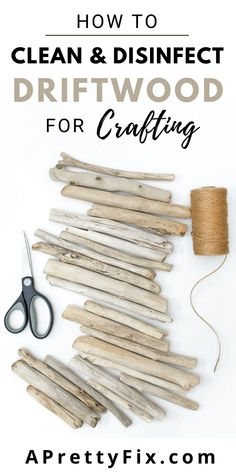 Love collecting driftwood for your DIY or decor projects? Before you start crafting learn how easy it is to clean and disinfect driftwood to ensure its safe for indoor use. #driftwood #clean #disinfect #howto #easyway #diydecor #driftwoodcrafts