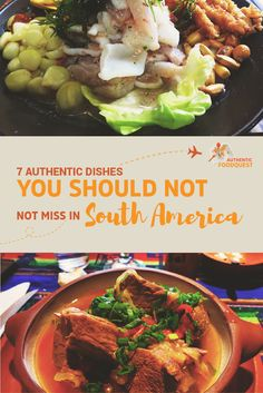 You may be planning a trip to South America and are going to visit Iguazu Falls, Machu Picchu, Patagonia, Torres del Paine, or the beautiful Andes Mountain range. You've made your plans, booked your travel and are excited about your upcoming trip. But have you stopped to think about the food? Have you considered what local and authentic South American dishes you should try?