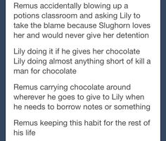 I wouldn't think that Lily started it, Remus probably ate chocolate from a young age to help with his moon sickness, but I still like this