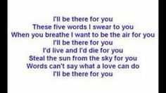 i'll be there for you bon jovi lyrics - Google Search. Want to frame this for the nursery