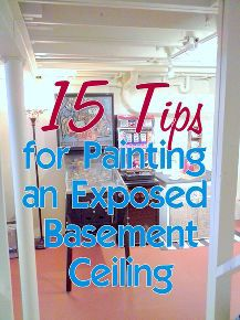 tips for painting an exposed basement ceiling, basement ideas, home improvement, how to, painting, wall decor