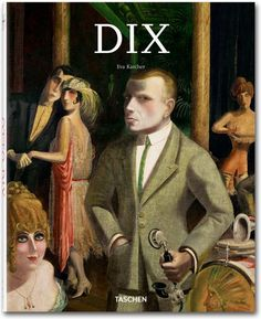Dix. TASCHEN Books (TASCHEN 25 Edition)
