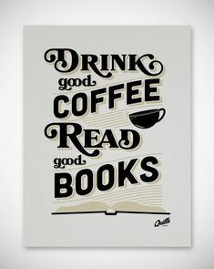 Nothing like a hot  cup of coffee and a good book to start the day and end the day.