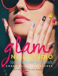 Glam Nail Studio: Tips to Create Salon-Perfect Nails