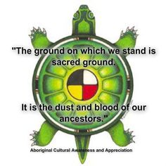 The ground on which we stand is sacred ground. It is the dust and blood of our ancestors.
