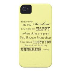 You Are My Sunshine Iphone 4 Case