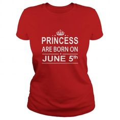 Awesome Tee 0605 June 5 Birthday Shirts Princess Born T Shirt Hoodie Shirt VNeck Shirt Sweat Shirt Youth Tee for Girl and Men and Family T-Shirts