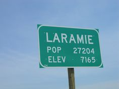 Laramie, Wyoming  A place I would love to be !