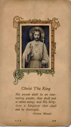 Christ the King via denise izzo Catholic Prayers, Catholic Art, Roman Catholic, Religious Art, Catholic Quotes, Religious Icons, Religious Pictures, Jesus Pictures, Vintage Holy Cards