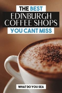 Planning a trip to Edinburgh Scotland wouldn't be complete without these insider tips on the best coffee shops in the city! Add these cafes to your list of things to do in Edinburgh or your Edinburgh Itinerary for a unique tour through Edinburgh's coffee scene! #edinburgh #coffeetravel #edinburghscotland Edinburgh Scotland, Scotland Travel, Ireland Travel, Coffee Around The World, Coffee World, Best Coffee Shop, Coffee Shops, Steampunk Coffee, Best Brunch Places