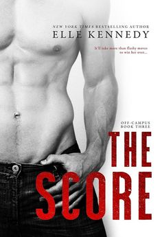 The Score by Elle Kennedy (New Adult/Sports Romance) | HOT LIST: The 31 Romance Books You Must Read In 2016