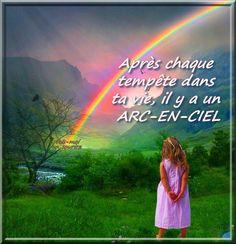 Après chaque tempête dans ta vie, il y a un arc-en-ciel