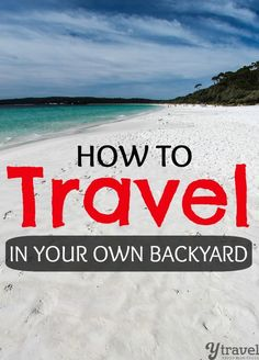 One of the biggest pieces of advice we give to those wanting to travel more, is to simply travel in your own backyard. Learn how to travel more for less. Travel Info, Cheap Travel, Travel Advice, Travel Guides, Travel Tips, Travel Hacks, Best Vacations, Vacation Destinations, Vacation Spots