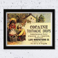 c.1890 - Cocaine Toothache Drops // Instantaneous Cure! // Anesthetic // High Quality Fine Art Reproduction Giclée Print // Vintage Poster by WiredWizardWeb on Etsy