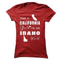 CALIFORNIA GIRLS IN IDAHO T Shirt, Hoodie, Sweatshirts - t shirt designs #tee #shirt