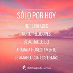 Sólo por hoy | Los 5 Principios del Reiki | Reiki Terapias Energéticas #SoloPorHoy