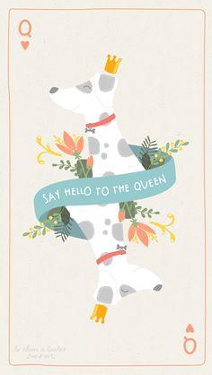 """fond d'écran """"SAY HELLO TO THE QUEEN"""" #dalmatian #wallpaper"""