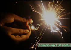 Diwali and the mythology behind the five grand days of Diwali Indian Festivals, Diwali, Mythology, Day