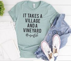 It Takes Village and a Vineyard Moms Need Wine Shirt Funny Mom Shirt Wine Shirt Mama Needs Wine - Wine Shirts - Ideas of Wine Shirts - It Takes Village and a Vineyard Moms Need Wine Shirt Funny Mom Shirt Wine Shirt Mama Needs Wine Fall Shirts, Mom Shirts, Funny Shirts, T Shirts For Women, Bleach Shirts, Vinyl Shirts, Custom Shirts, Need Wine, Diy Shirt