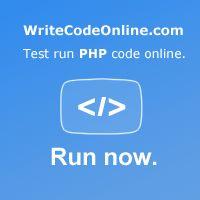Test run php code online, right here - WriteCodeOnline.com/PHP