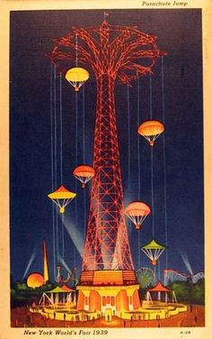 "1939 New York World's Fair Official Linen Postcard ""Parachute Jump"" Ride Unused Vintage Cards, Vintage Postcards, Vintage Ephemera, Fair Pictures, World Of Tomorrow, Picture Postcards, World's Fair, Retro Futurism, Vintage Travel Posters"