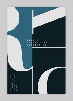 Another version of the Annual Typography Exhibition poster for graphic design class. Instructor Hedy Schultz.