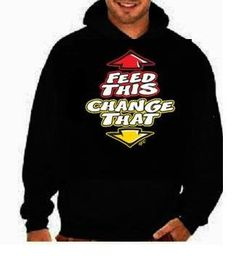 Feed this change that funny cool gifts:hoodie sweat shirt
